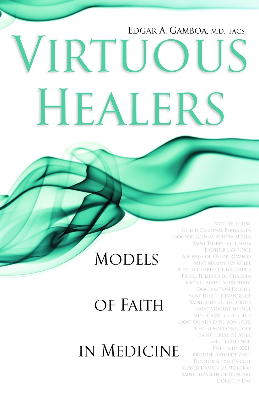 Download Virtuous Healers: Models of Faith in Medicine PDF