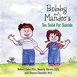 Bobby and Mandee's Too Solid for Suicide
