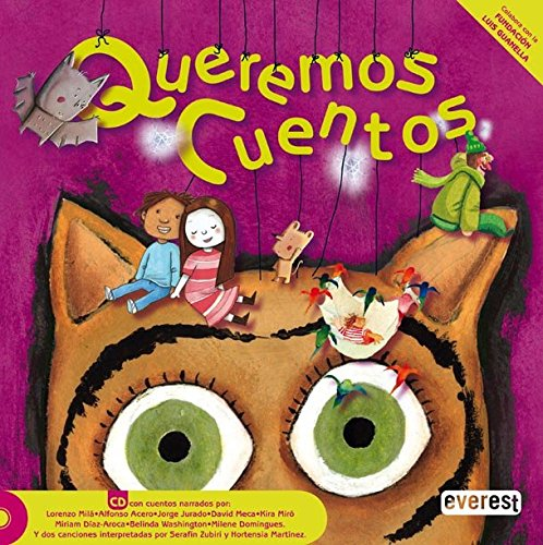 Queremos cuentos: Libro + CD (Colorin Colorado)