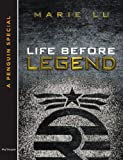 """Life Before Legend - Stories of the Criminal and the Prodigy"" av Marie Lu"