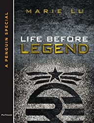 Life Before Legend: Stories of the Criminal and the Prodigy (LEGEND Trilogy)