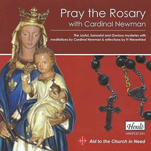 Pray the Rosary: The Joyful, Sorrowful and Glorious Mysteries