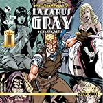 The Adventures of Lazarus Gray | Barry Reese