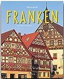 Reise durch FRANKEN - Ein Bildband mit über 200 Bildern - STÜRTZ Verlag