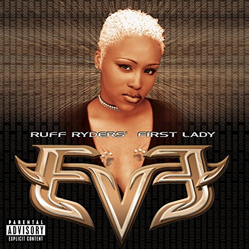 Let There Be Eve...Ruff Ryders...