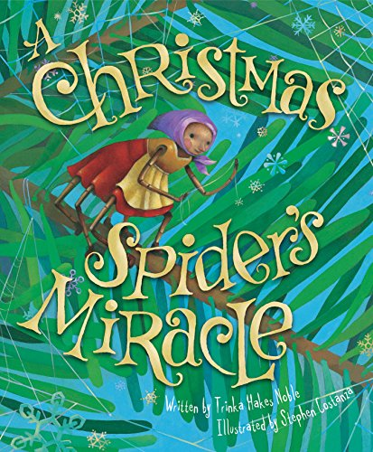 A Christmas Spider's Miracle - Christmas Of Story Legend Spider The