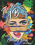 The Boss A.B. Coloring Book for Women: Adult