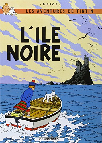 Les Aventures de Tintin: L'Ile Noire (French Edition of The Black Island) by Casterman Editions