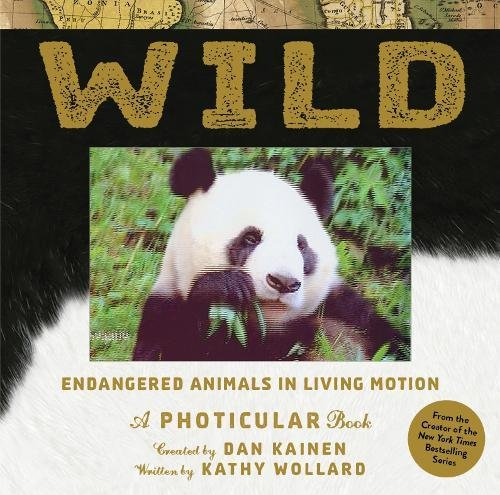 Wild: Endangered Animals in Living Motion (Photicular)