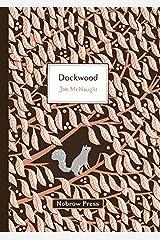 Dockwood [Graphic Novel] Hardcover