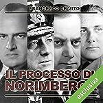 Il processo di Norimberga | Francesco De Vito