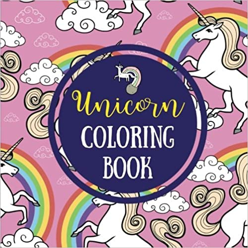 Unicorn Coloring Book: Fun Unicorn Coloring Pages (Large, 8.5 x 8.5 in.)