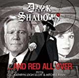 img - for And Red All Over (Dark Shadows) book / textbook / text book