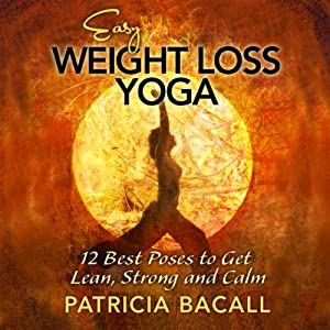 Easy Weight Loss Yoga Audiobook