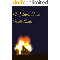 A Slave's Vow (The James Saga Book 3)