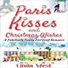 Paris Kisses and Christmas Wishes