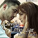Lovely Little Liar Audiobook by Patty Devlin Narrated by Marcie Clyde