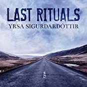 Last Rituals: A Novel of Suspense: Thora Gudmundsdottir, Book 1 | Yrsa Sigurdardottir