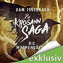 Die Myrnengöttin (Die Krosann-Saga - Königsweg 1) Hörbuch von Sam Feuerbach Gesprochen von: Robert Frank