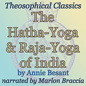 Amazon.com: The Hatha-Yoga and Raja-Yoga of India ...
