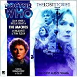 The Macros (Doctor Who: The Lost Stories 1.08) [Audiobook] (Audio CD)