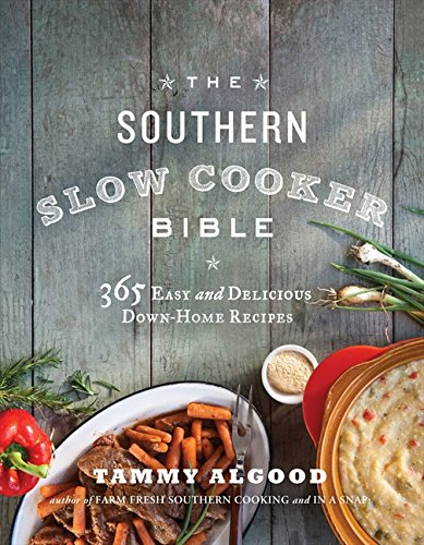 The Southern Slow Cooker Bible: 365 Easy and Delicious Down-Home (Cheese Sausage Casserole)