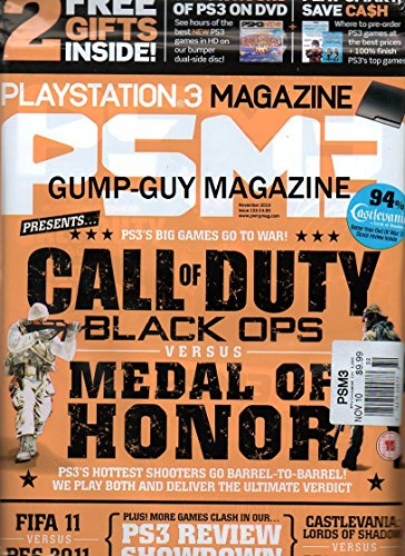 Playstation 3 Magazine November 2010 2 Gifts Inside PSM3 CALL OF DUTY BLACK OPS vs. MEDAL OF HONOR: HOTTEST SHOOTERS GO BARREL-TO-BARREL DELIVERING THE ULTIMATE VERDICT