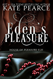 Eden's Pleasure (The House of Pleasure)