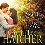 You'll Think of Me | Robin Lee Hatcher