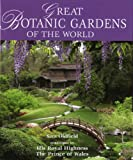 Great Botanic Gardens Of The World