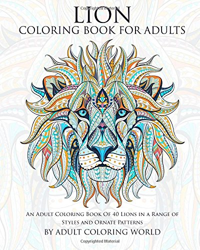 Amazon Com Lion Coloring Book For Adults An Adult Coloring Book Of