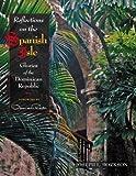 Reflections on the Spanish Isle, Joseph L. Borkson, 0977801608