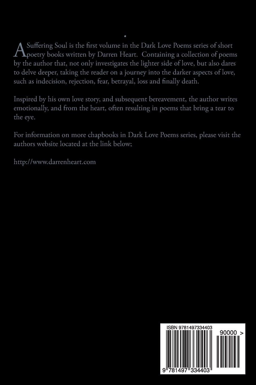 Buy A Suffering Soul: Dark Love Poems: Volume 1 (Dark Love