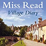 Village Diary |  Miss Read