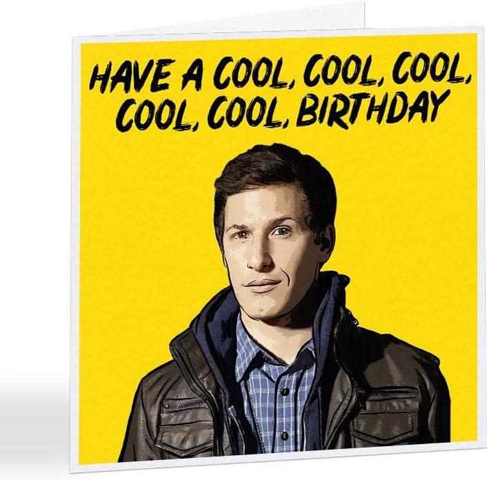Single Funky NE Ltd/® A5314 Carte danniversaire Inscription Have A Cool Cool Cool Birthday Brooklyn 99