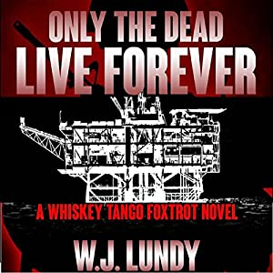 Only the Dead Live Forever Audiobook