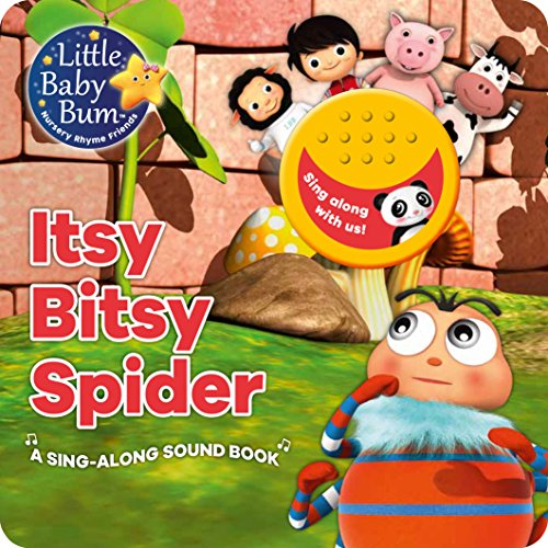Little Baby Bum Itsy Bitsy Spider: A Sing-Along Sound Book