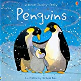Penguins (Usborne Touchy-Feely Books)