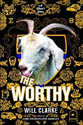 The Worthy: A Ghost's Story