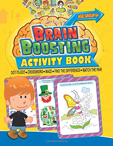 Brain Boosting Activity Book: Match the Pair; Find the Difference; Maze; Crossword; Dot-to-Dot  (6+ Yrs)