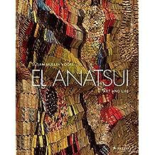 El Anatsui: Art and Life