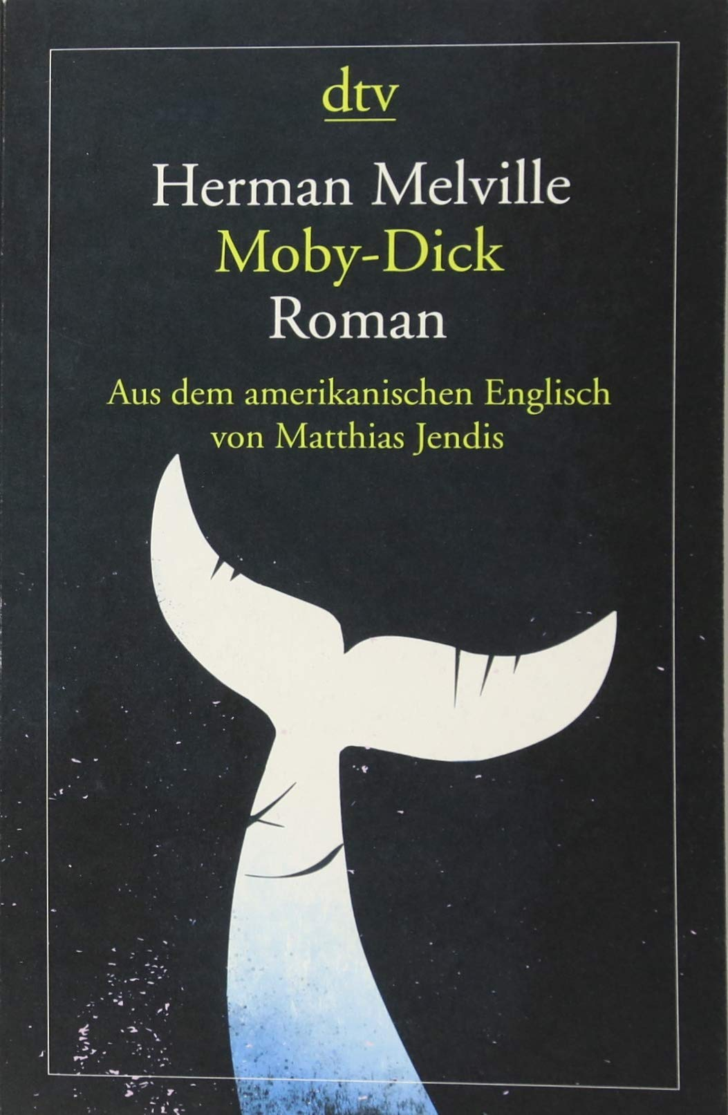 Moby-Dick oder Der Wal: Roman