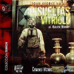 Disueltas en vitriolo [Dissolved in Vitriol] Audiobook