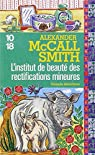 L'institut de beauté des rectifications mineures par McCall Smith