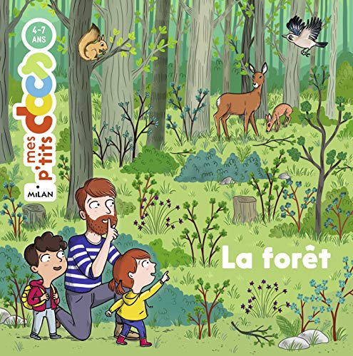 La forêt (Mes p'tits docs) (French Edition) by Stéphanie Ledu