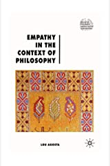 Empathy in the Context of Philosophy (Renewing Philosophy) Paperback