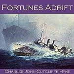 Fortunes Adrift | Charles John Cutcliffe Hyne