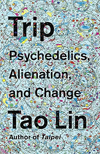 Trip  Psychedelics  Alienation  And Change