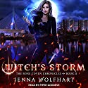Witch's Storm: Bone Coven Chronicles Series, Book 2 Audiobook by Jenna Wolfhart Narrated by Piper Goodeve