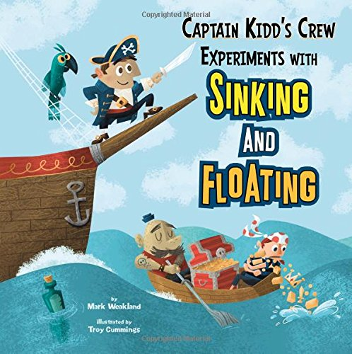 Captain Kidd's Crew Experiments with Sinking and Floating (In the Science Lab) pdf epub
